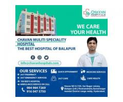 Multi speciality Hospital in Hyderabad | CHAVAN HOSPITALS