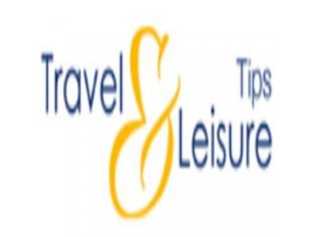 Travel and leisure tips